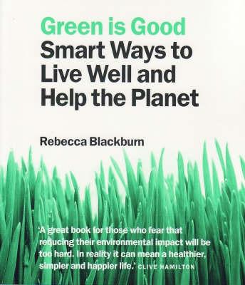 Green is Good by Rebecca Blackburn