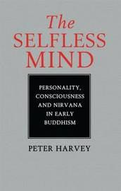 The Selfless Mind by Peter Harvey