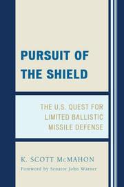 Pursuit of the Shield by Scott K. McMahon