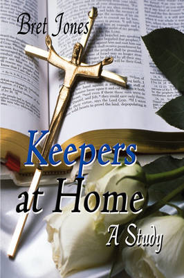 Keepers at Home: A Study by Bret Jones