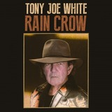 Rain Crow (2LP) by Tony Joe White