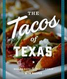 The Tacos of Texas by Mando Rayo