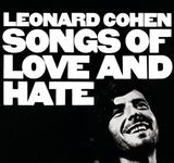 Songs of Love & Hate by Leonard Cohen