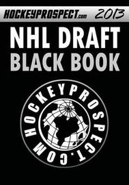 2013 NHL Draft Black Book by Hockey Prospect
