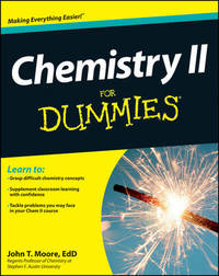 Chemistry II For Dummies by John T Moore