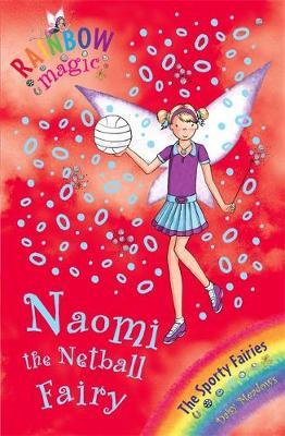 Naomi the Netball Fairy (Rainbow Magic #60 - Sporty Fairies series) by Daisy Meadows image