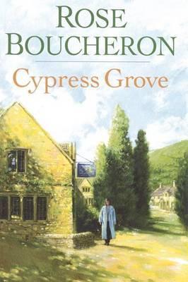 Cypress Grove by Rose Boucheron