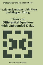 Theory of Differential Equations with Unbounded Delay by V Lakshmikantham