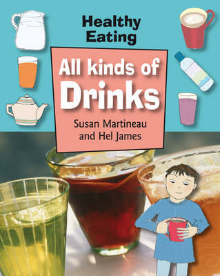 All Kinds of Drinks by Susan Martineau image