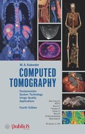 Computed Tomography by Willi A. Kalender