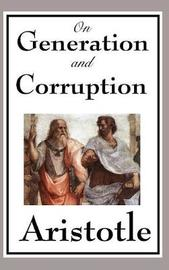 On Generation and Corruption by * Aristotle image