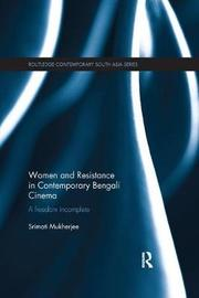 Women and Resistance in Contemporary Bengali Cinema by Srimati Mukherjee image