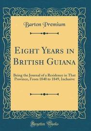 Eight Years in British Guiana by Barton Premium image