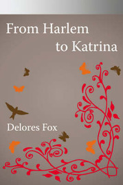 From Harlem to Katrina by Delores Fox image