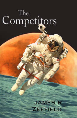 The Competitors by James R. Zeffield image