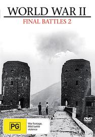World War II - Final Battles: Part 2 on DVD image