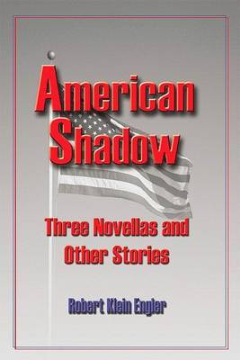 American Shadow by Robert Klein Engler image