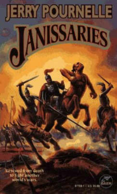 Janissaries by Jerry Pournelle