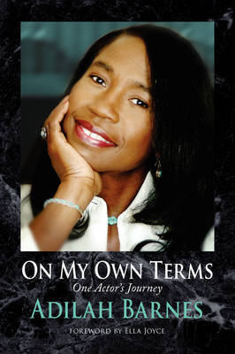 On My Own Terms by Adilah Barnes