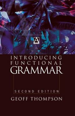 Introducing Functional Grammar by Geoff Thompson