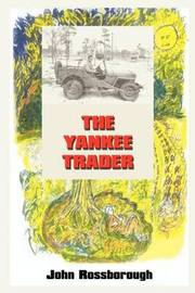 The Yankee Trader by John Rossborough image