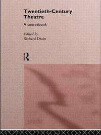 Twentieth Century Theatre: A Sourcebook image