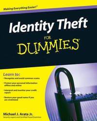 Identity Theft For Dummies by Michael J Arata image