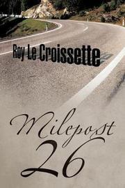 Milepost 26 by Roy Le Croissette image