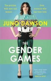 The Gender Games by Juno Dawson