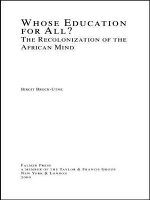 Whose Education For All? by Birgit Brock-Utne