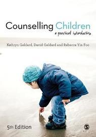 Counselling Children by Kathryn Geldard