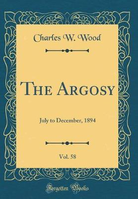 The Argosy, Vol. 58 by Charles W. Wood image