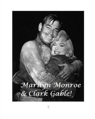 Marilyn Monroe & Clark Gable! by Arthur Miller image