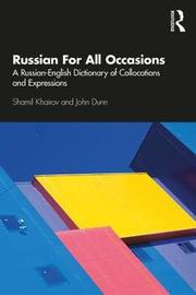 Russian For All Occasions by John Dunn