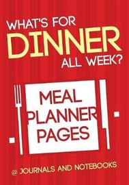 What's for Dinner All Week? Meal Planner Pages by @ Journals and Notebooks