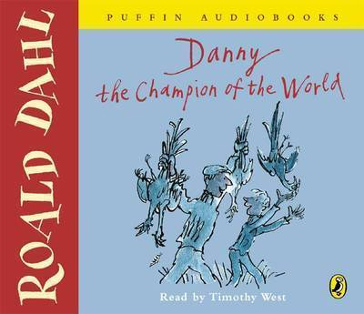 Danny the Champion of the World by Roald Dahl image