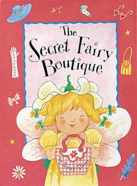 The Secret Fairy Boutique by Penny Dann image