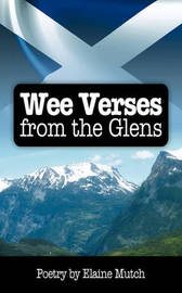 Wee Verses from the Glens by Elaine Mutch