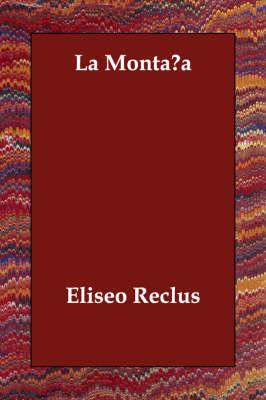 La Montana by Eliseo Reclus image