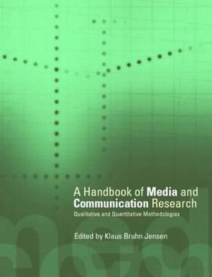 Handbook of Media and Communications Research: Qualitative and Quantitative Methodologies