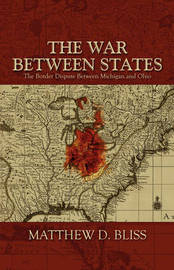 The War Between States by Matthew D. Bliss image