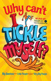 Why Can't I Tickle Myself? by Gemma Elwin Harris