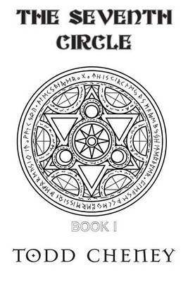 The Seventh Circle - Fantasy Epic by Todd Cheney