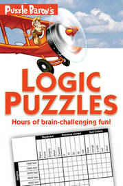 Puzzle Baron's Logic Puzzles by Puzzle Baron