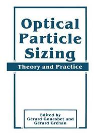 Optical Particle Sizing by Gerard Gouesbet