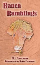 Ranch Ramblings by M J Sherman image