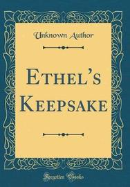 Ethel's Keepsake (Classic Reprint) by Unknown Author image