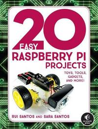 20 Easy Raspberry Pi Projects by Rui Santos