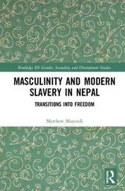 Masculinity and Modern Slavery in Nepal by Matthew Maycock