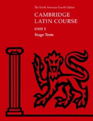 North American Cambridge Latin Course Unit 1 Stage Tests by North American Cambridge Classics Project